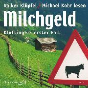 Cover-Bild zu Kobr, Michael: Milchgeld (Audio Download)