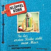 Cover-Bild zu Kobr, Michael: In der ersten Reihe sieht man Meer (Audio Download)