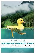 Cover-Bild zu Kobr, Michael: Mistero in fondo al Lago (eBook)