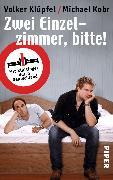 Cover-Bild zu Klüpfel, Volker: Zwei Einzelzimmer, bitte!