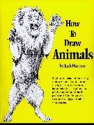 Cover-Bild zu How to Draw Animals von Hamm, Jack