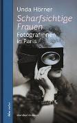 Cover-Bild zu Scharfsichtige Frauen von Hörner, Unda