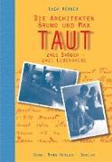 Cover-Bild zu Die Architekten Bruno und Max Taut (eBook) von Hörner, Unda