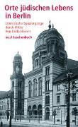 Cover-Bild zu Orte jüdischen Lebens von Hörner, Unda