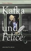 Cover-Bild zu Kafka und Felice von Hörner, Unda