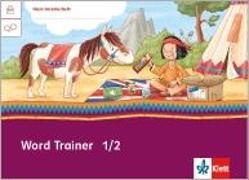 Cover-Bild zu Mein Indianerheft. Word Trainer. Arbeitsheft 1./2. Schuljahr