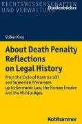 Cover-Bild zu Krey, Volker: About Death Penalty. Reflections on Legal History