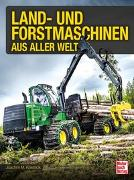 Cover-Bild zu Land- und Forstmaschinen aus aller Welt
