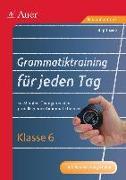 Cover-Bild zu Grammatiktraining für jeden Tag Klasse 6 von Zeeb, Birgit