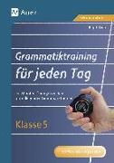 Cover-Bild zu Grammatiktraining für jeden Tag Klasse 5 von Zeeb, Birgit