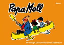 Cover-Bild zu Oppenheim, Rachela + Roy: Papa Moll Band 3, orange