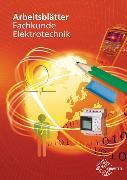 Cover-Bild zu Arbeitsblätter Fachkunde Elektrotechnik von Braukhoff, Peter