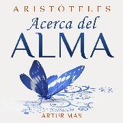Cover-Bild zu Aristóteles: Acerca del Alma (Audio Download)