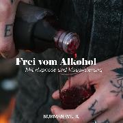 Cover-Bild zu Wiehe, Norman: Frei vom Alkohol (Audio Download)