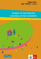 Cover-Bild zu Deutsch als Zweitsprache - erwerben, lernen und lehren von Lütke, Beate