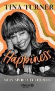 Cover-Bild zu Turner, Tina: Happiness (eBook)