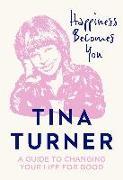 Cover-Bild zu Turner, Tina: Happiness Becomes You