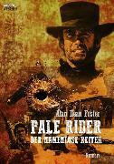 Cover-Bild zu Pale Rider - Der Namenlose Reiter (eBook) von Foster, Alan Dean