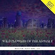Cover-Bild zu Wild Flowers of the Asphalt (Audio Download) von Howells, William Dean