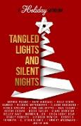 Cover-Bild zu Tangled Lights and Silent Nights: A Holiday Anthology (eBook) von Gamble, Kelly Stone