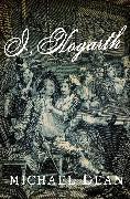 Cover-Bild zu I, Hogarth (eBook) von Dean, Michael