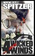 Cover-Bild zu Spitzer, Wayne Kyle: 4 (More) Wicked Winds (eBook)