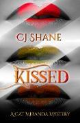 Cover-Bild zu Shane, C. J.: Kissed (A Cat Miranda Mystery) (eBook)