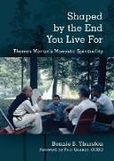 Cover-Bild zu Thurston, Bonnie B.: Shaped by the End You Live For (eBook)