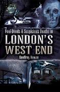 Cover-Bild zu Howse, Geoffrey: Foul Deeds & Suspicious Deaths in London's West End (eBook)