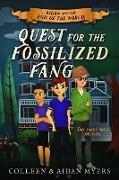 Cover-Bild zu Myers, Colleen S.: Quest for the Fossilized Fang (Aidan and the End of the World, #2) (eBook)
