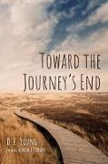 Cover-Bild zu Young, D. E.: Toward the Journey's End (eBook)