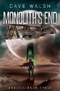 Cover-Bild zu Walsh, Dave: Monolith's End (Andlios, #3) (eBook)