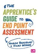 Cover-Bild zu Bradbury, Aaron: The Apprentice's Guide to End Point Assessment (eBook)