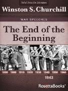Cover-Bild zu Churchill, Winston S.: The End of the Beginning (eBook)