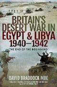 Cover-Bild zu Braddock, David: Britain's Desert War in Egypt & Libya, 1940-1942 (eBook)