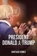 Cover-Bild zu Gomez, Santiago: President Donald J. Trump (eBook)