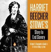 Cover-Bild zu Lives, Dissected: Harriet Beecher Stowe's Story to End Slavery   Women's Biographies Grade 5   Children's Biographies (eBook)