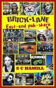 Cover-Bild zu Hamill, S C: Brick Lane. East-end pub-share (eBook)