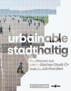 Cover-Bild zu Rieniets, Tim (Hrsg.): urbainable/stadthaltig
