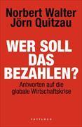 Cover-Bild zu Walter, Norbert: Wer soll das bezahlen? (eBook)
