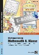 Cover-Bild zu Stationenlernen Mathematik 8. Klasse (eBook) von Röser, Thomas