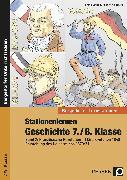 Cover-Bild zu Stationenlernen Geschichte 7./8. Klasse - Band 2 von Lauenburg, Frank