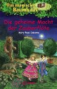 Cover-Bild zu Pope Osborne, Mary: Das magische Baumhaus 39 - Die geheime Macht der Zauberflöte