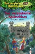 Cover-Bild zu Pope Osborne, Mary: Das magische Baumhaus 28 - Das verzauberte Spukschloss