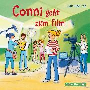 Cover-Bild zu Boehme, Julia: Conni geht zum Film