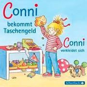 Cover-Bild zu Schneider, Liane: Conni bekommt Taschengeld / Conni verkleidet sich
