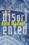 Cover-Bild zu Maalouf, Amin: The Disoriented (eBook)