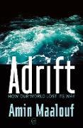 Cover-Bild zu Maalouf, Amin: Adrift (eBook)