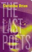 Cover-Bild zu Otten, Christine: The Last Poets (eBook)