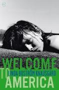 Cover-Bild zu Boström Knausgård, Linda: Welcome to America (eBook)